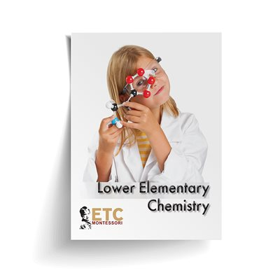Lower Elementary Chemistry Curriculum (Plastic & Cut)