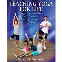 Teaching Yoga For Life