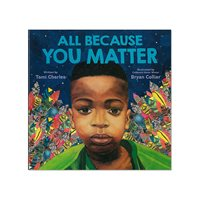 All Because You Matter Hardcover Book